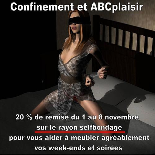 Confinement et selfbondage promotion ABCplaisir