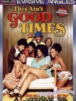 Nouvel ajout : This ain't good time, ou quand les afro-américains période disco font du porno!